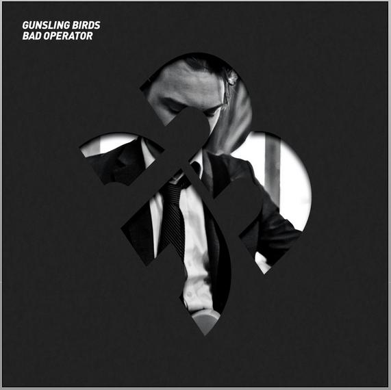 Gunsling-birds-album-cover-bad-operator.jpg