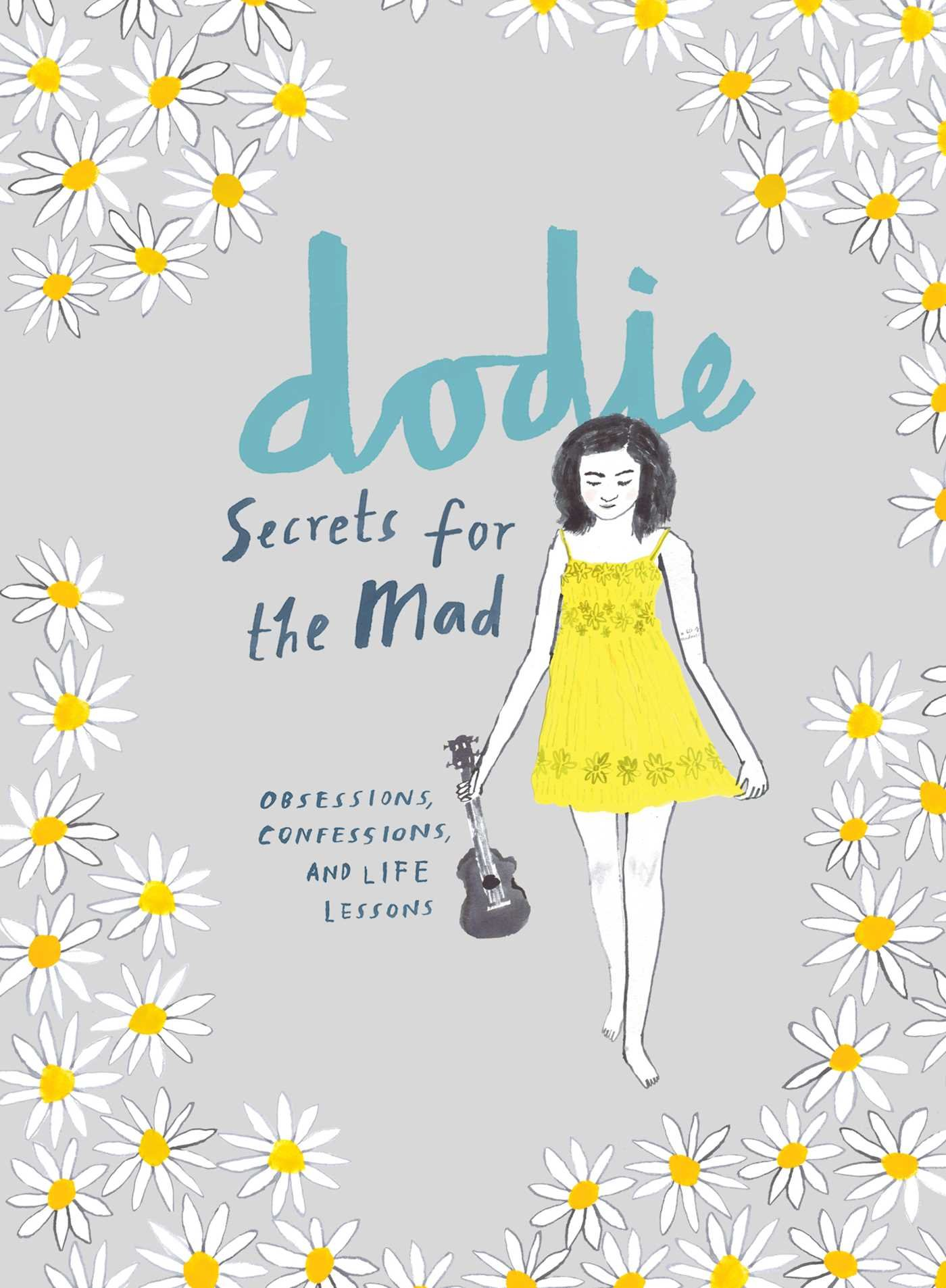 Obsessions, Confessions, And Life Lessons By Dodie Clark.jpg