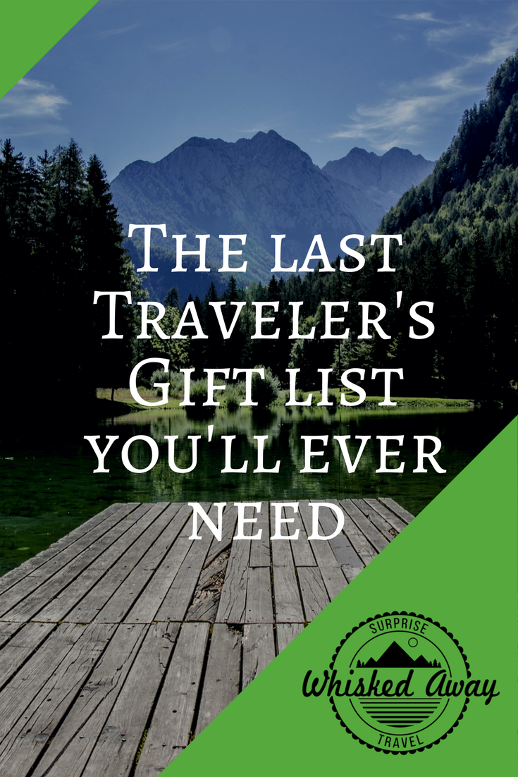 Whisked Away Surprise Travel:  Gift List for Travelers