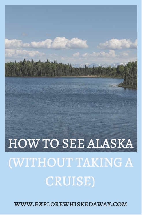 Whisked Away Surprise Travel:  Alaska Itinerary