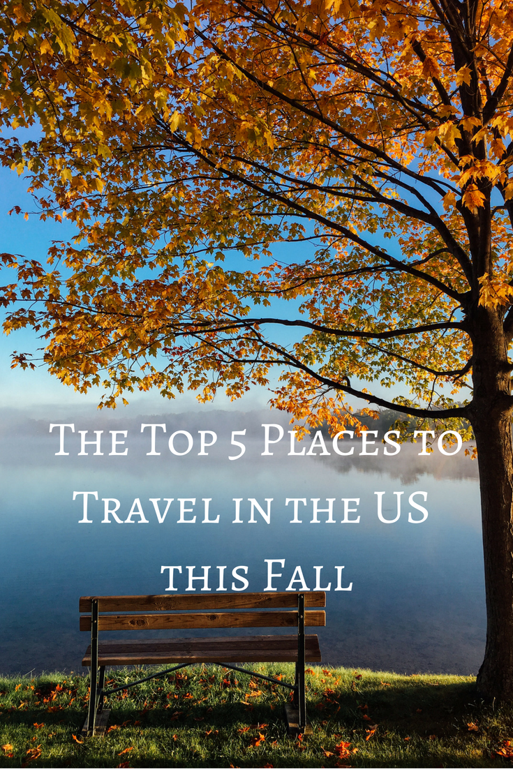 Whisked Away:  Where to Travel this Fall