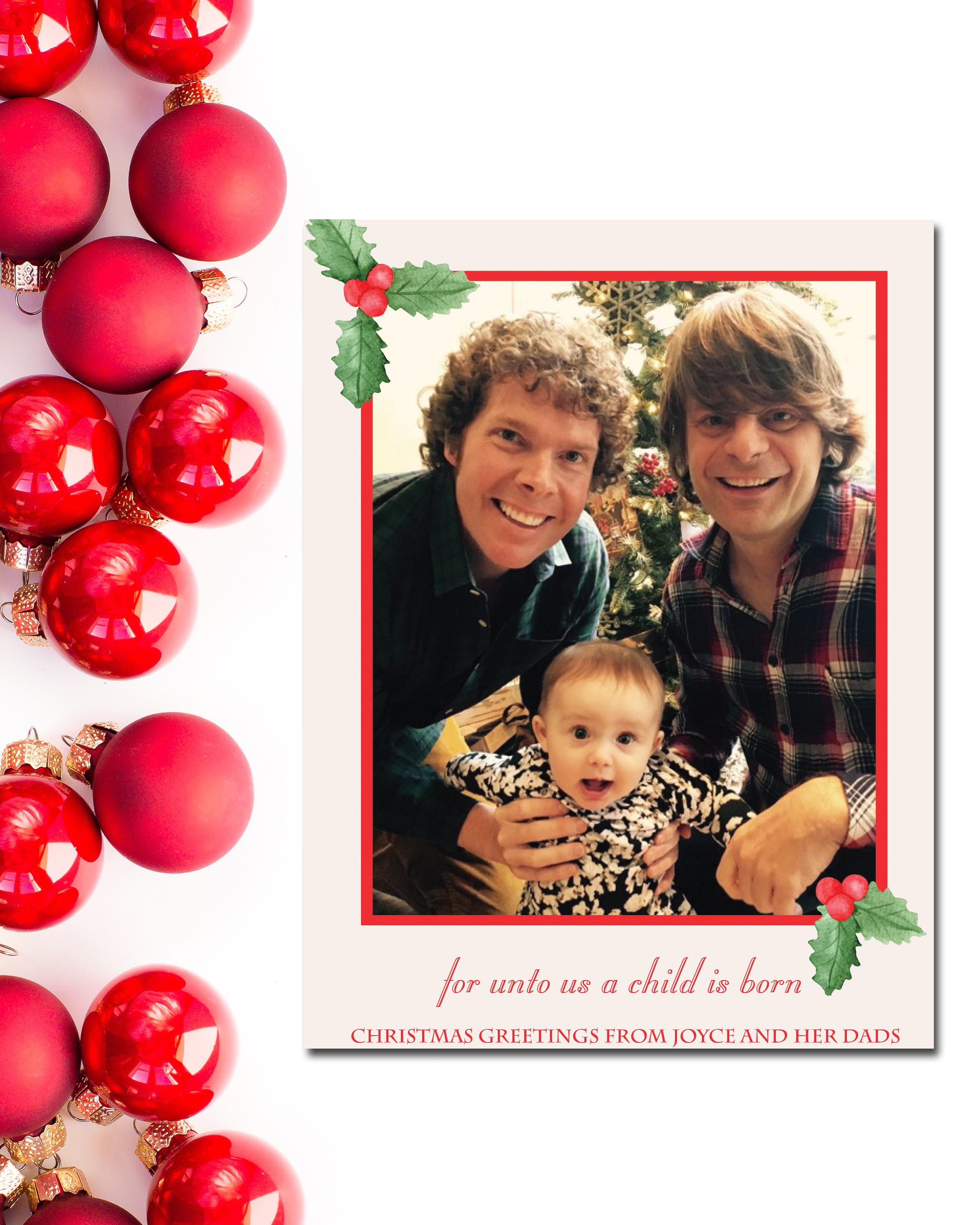 I loved getting to design this holiday card + adoption announcement for darling Joyce and her sweet dads!