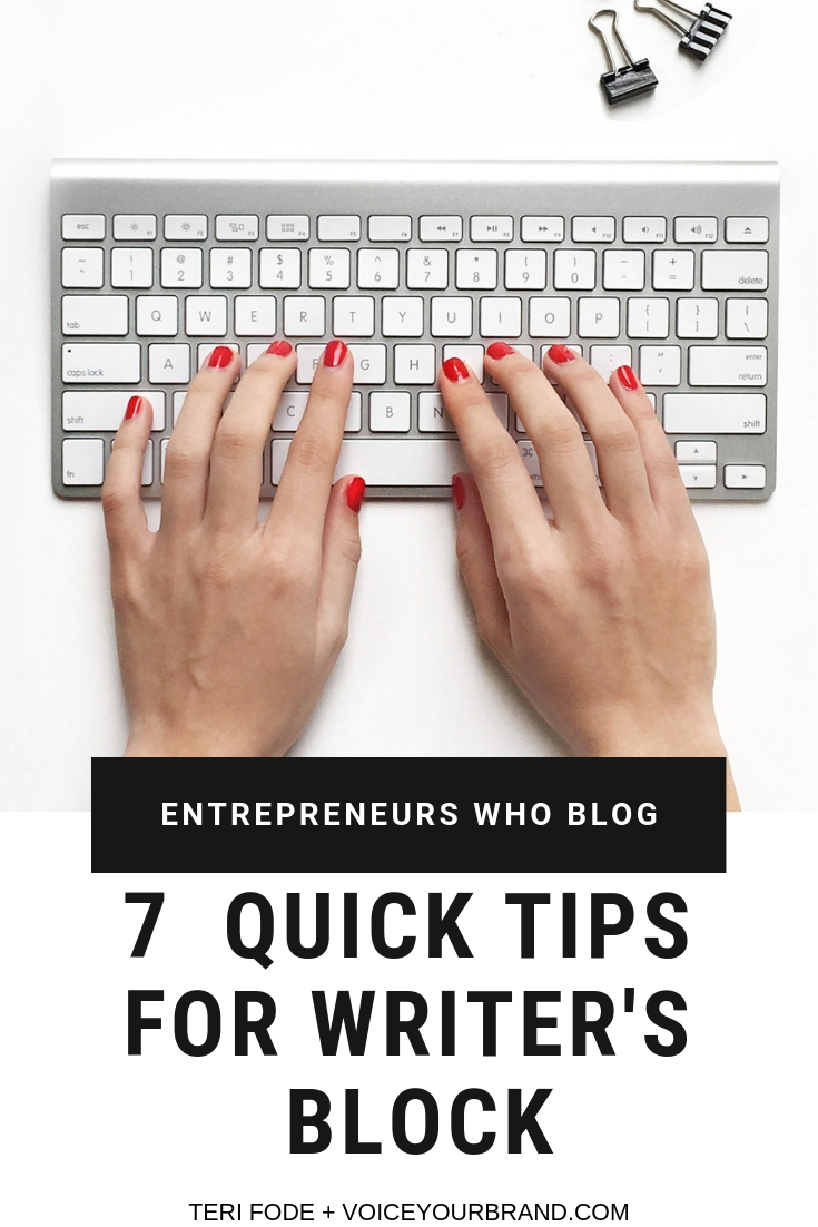 Bloggers get brain-freeze with writer's block at times. These 7 quick tips will get you un-stuck!