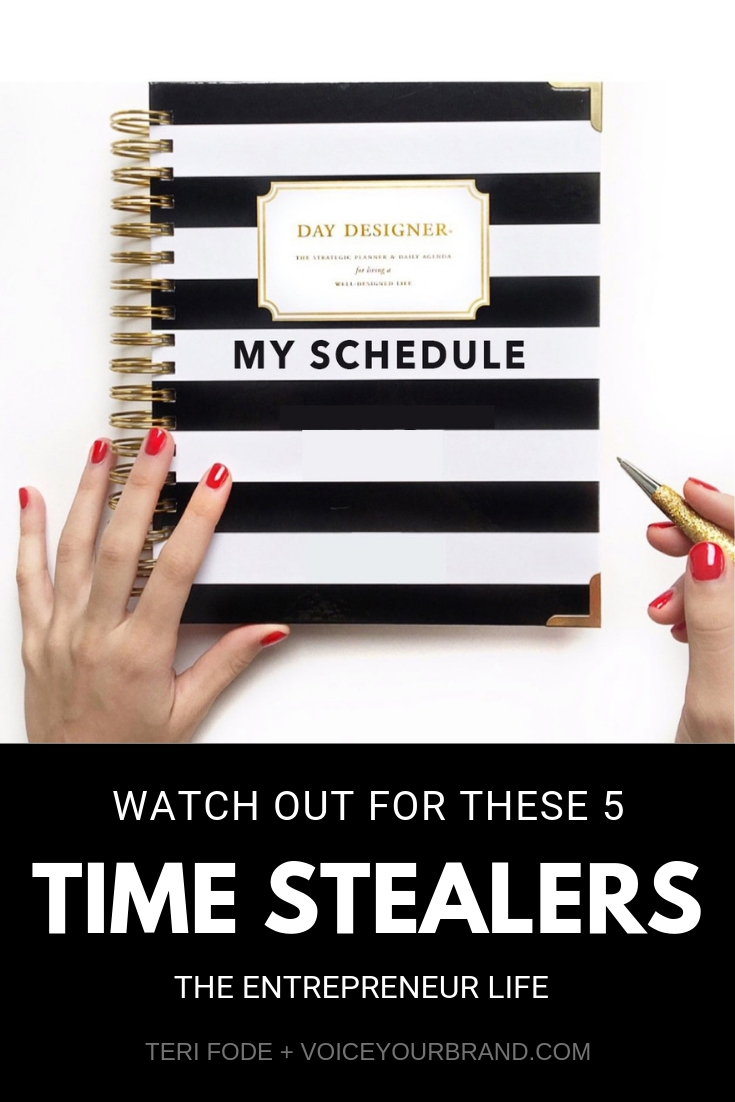 Time management for entrepreneurs who work from home or have a hard time being distracted. Watch out for these time stealers when planning your day. Top tips for productivity.