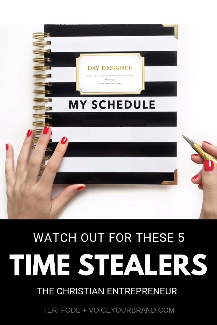 Tips for Christian entrepreneurs working from home. Be wary of these 5 time stealers when planning your day!