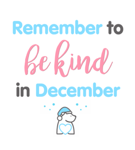 be kind throughout december.png