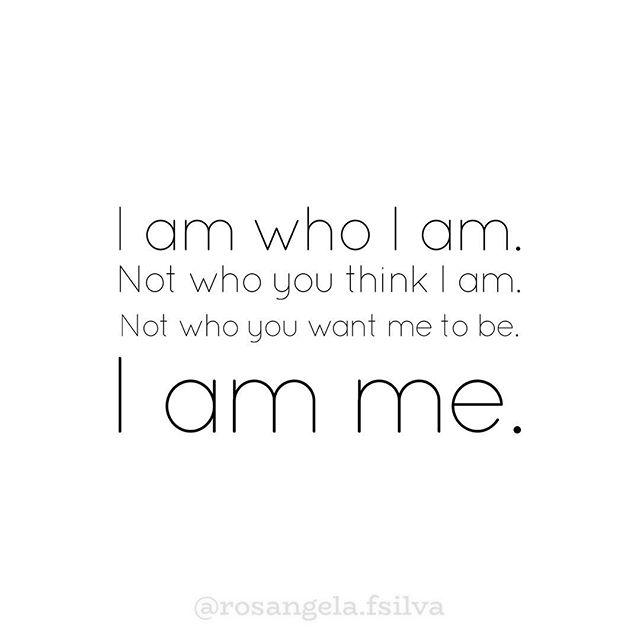 """""""Eu sou quem eu sou. Não quem você acha que eu sou. Não quem você quer que eu seja. Eu sou eu."""" ⠀⠀⠀⠀⠀⠀⠀⠀⠀ - Brigitte Nicole"""