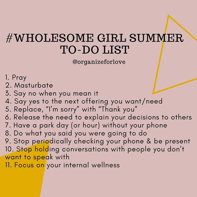 How about we settle for Hot Girl Saturday's and Wholesome Girl Sunday's? Either way we're up this morning working on crossing some of these off our list today.  c/o: @organizeforlove