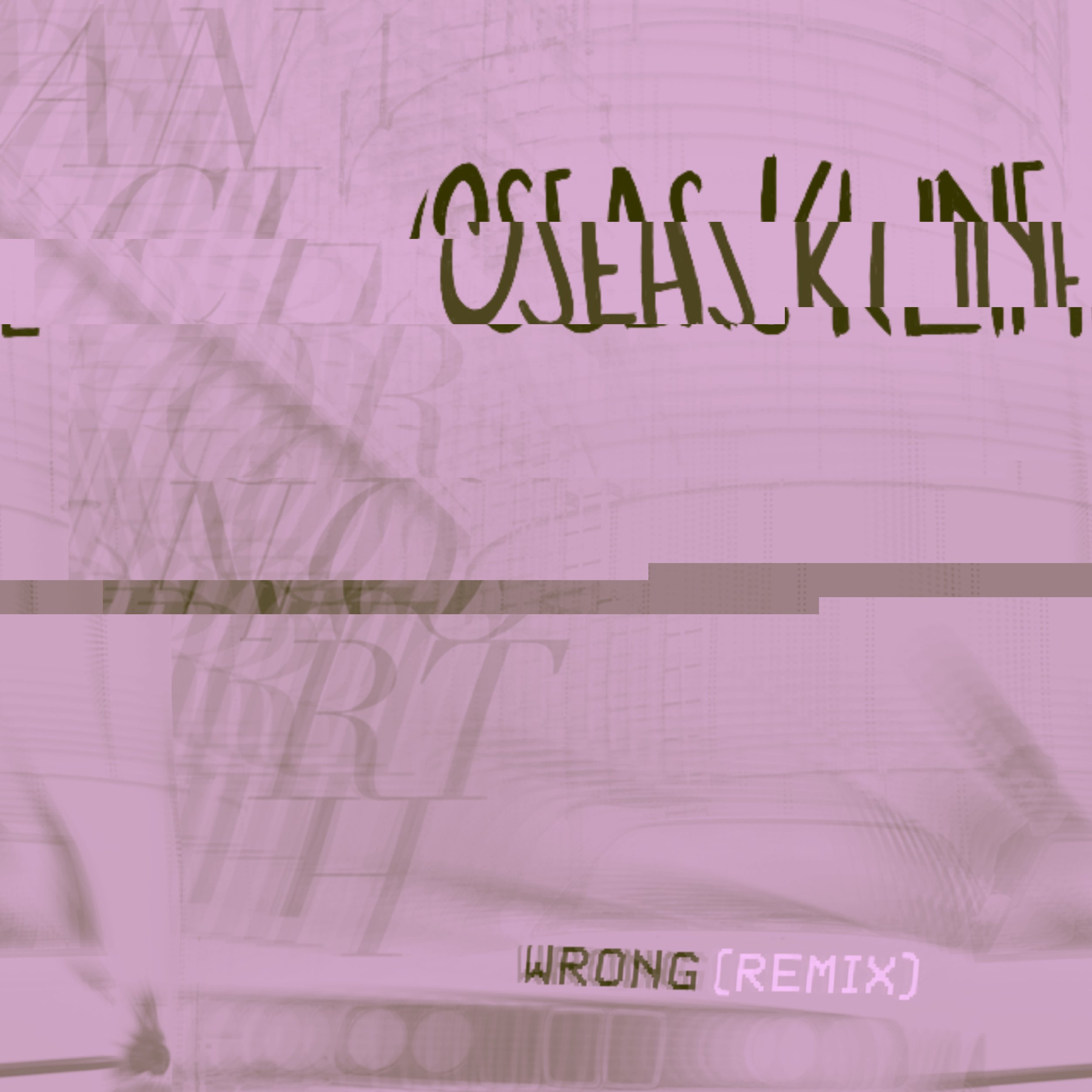Anchor North • Wrong (Oseas Kline Remix)
