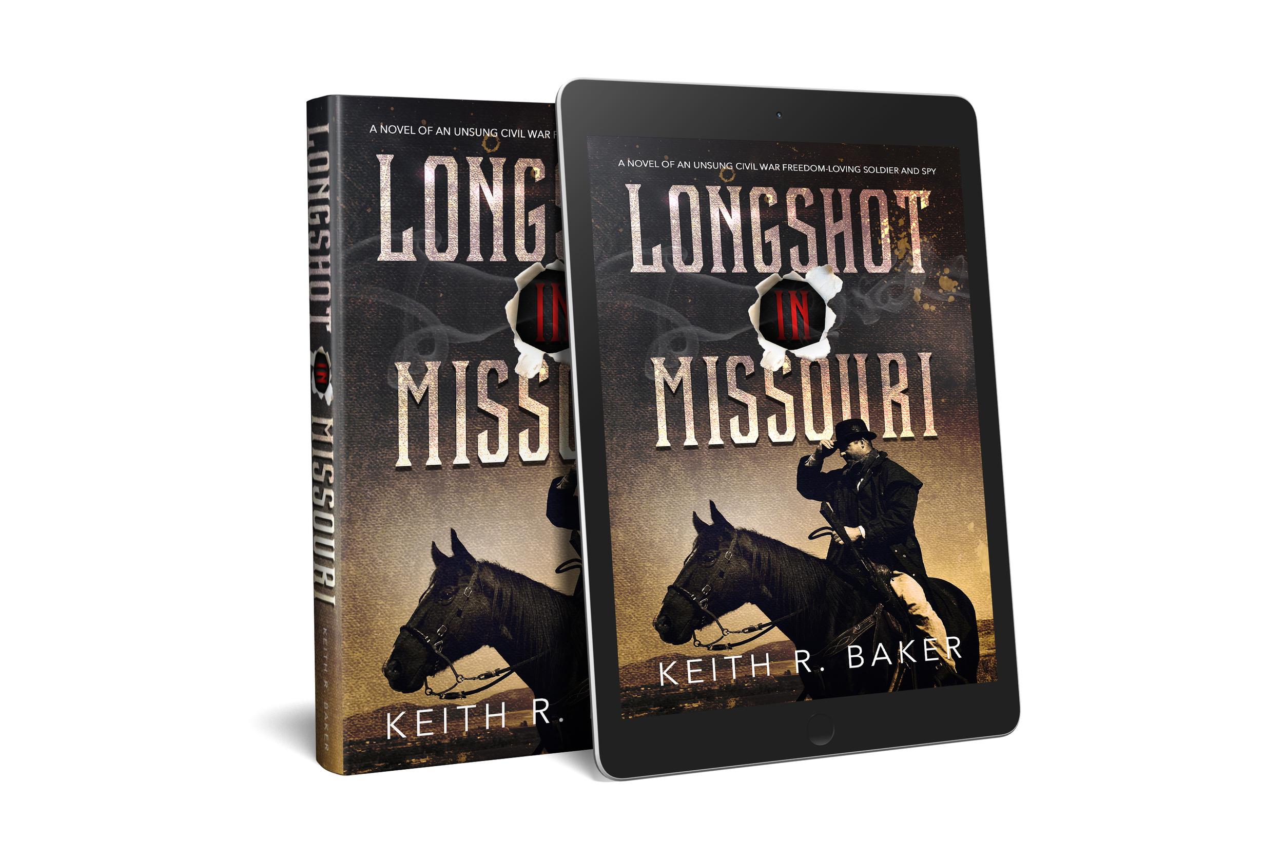 Longshot in Missouri by Keith R. Baker