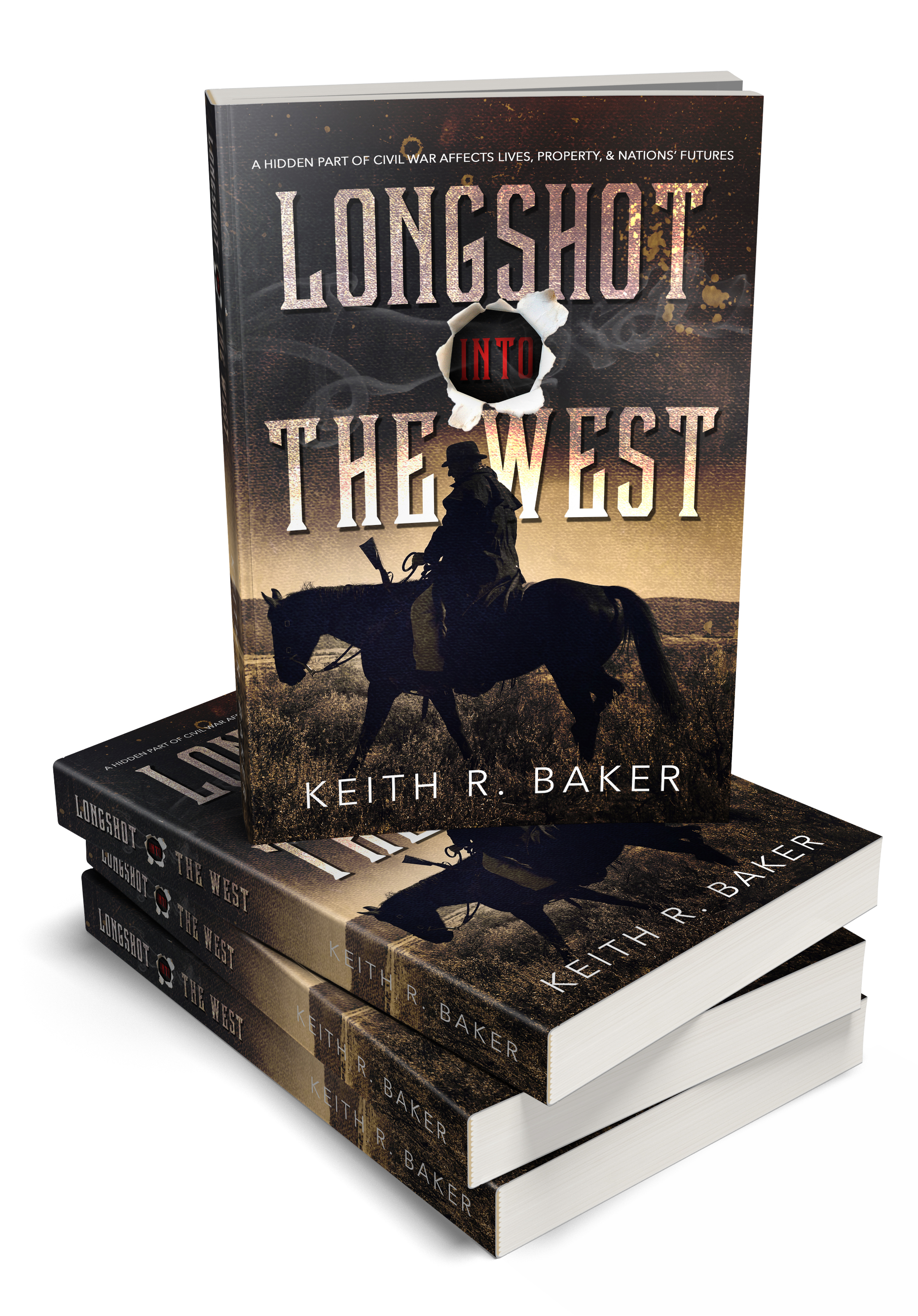 Longshot Into The West by Keith R. Baker