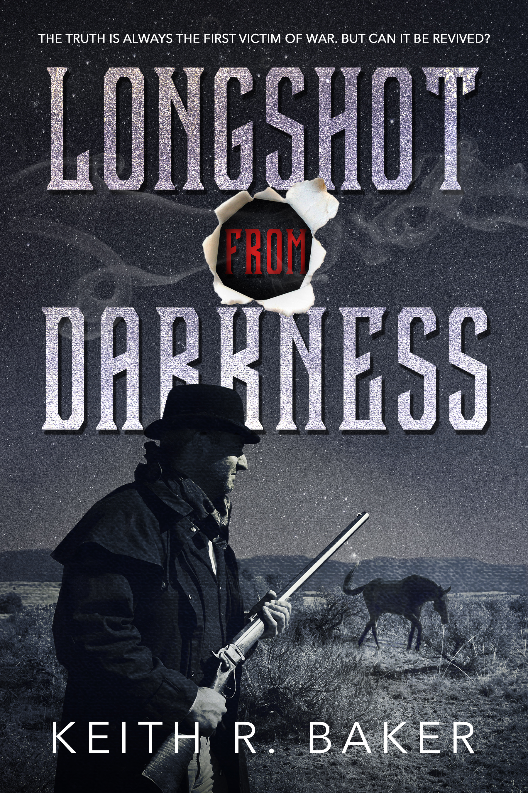 Longshot Into Darkness by Keith R. Baker