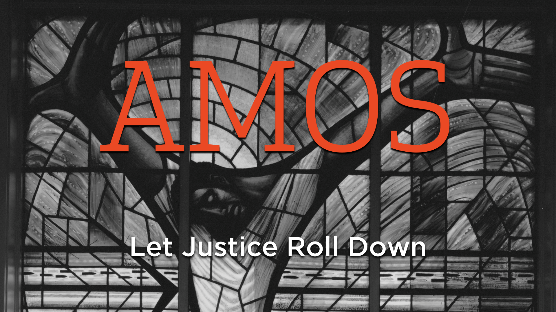 Amos Let Justice Roll Down.png