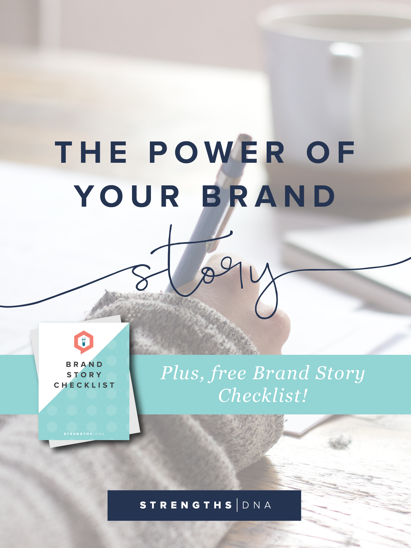 The Power of Your Brand Story + Free Brand Story Checklist