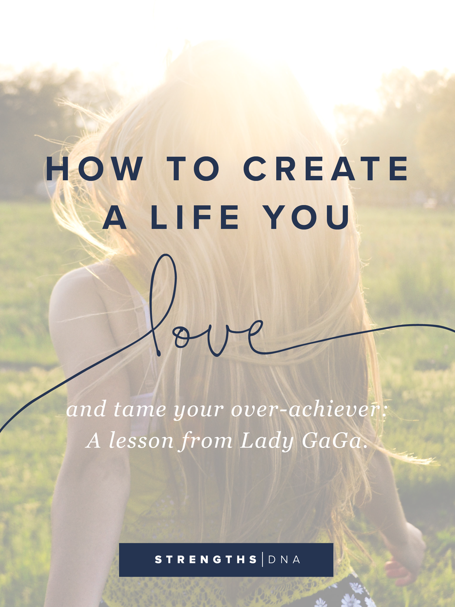 How to create a life you love blog-01.png