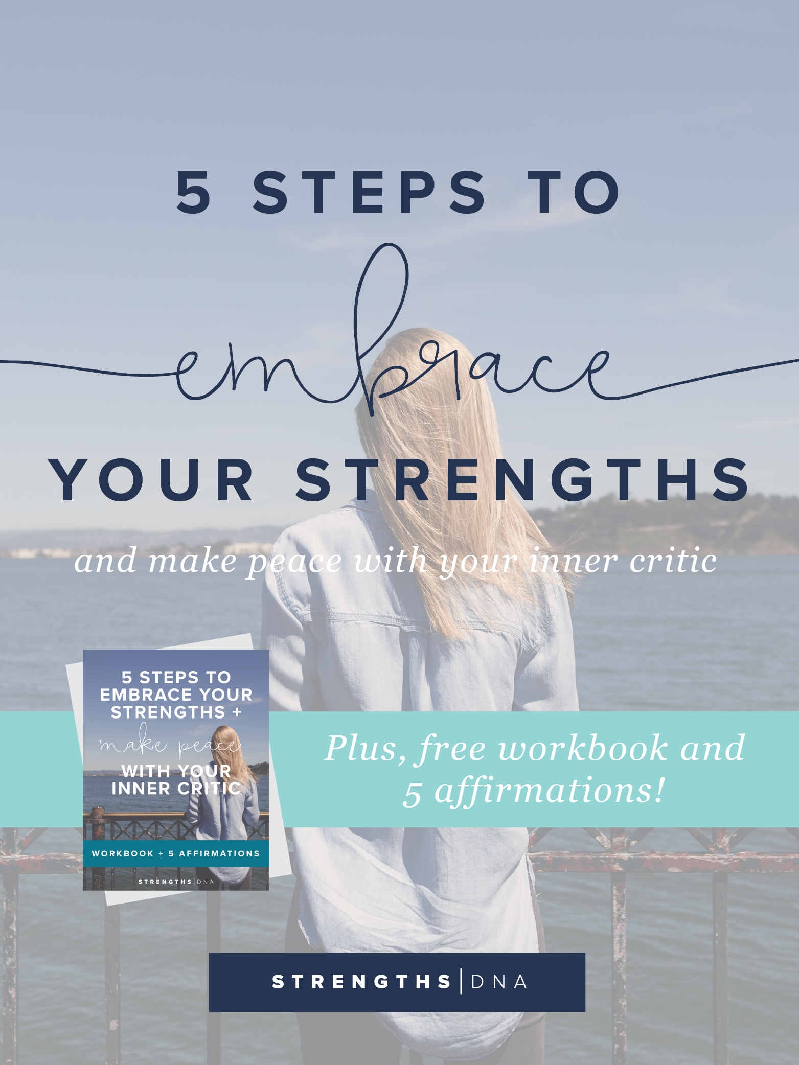 5 Steps to Embrace Your Strengths & Make Peace with Your Inner Critic