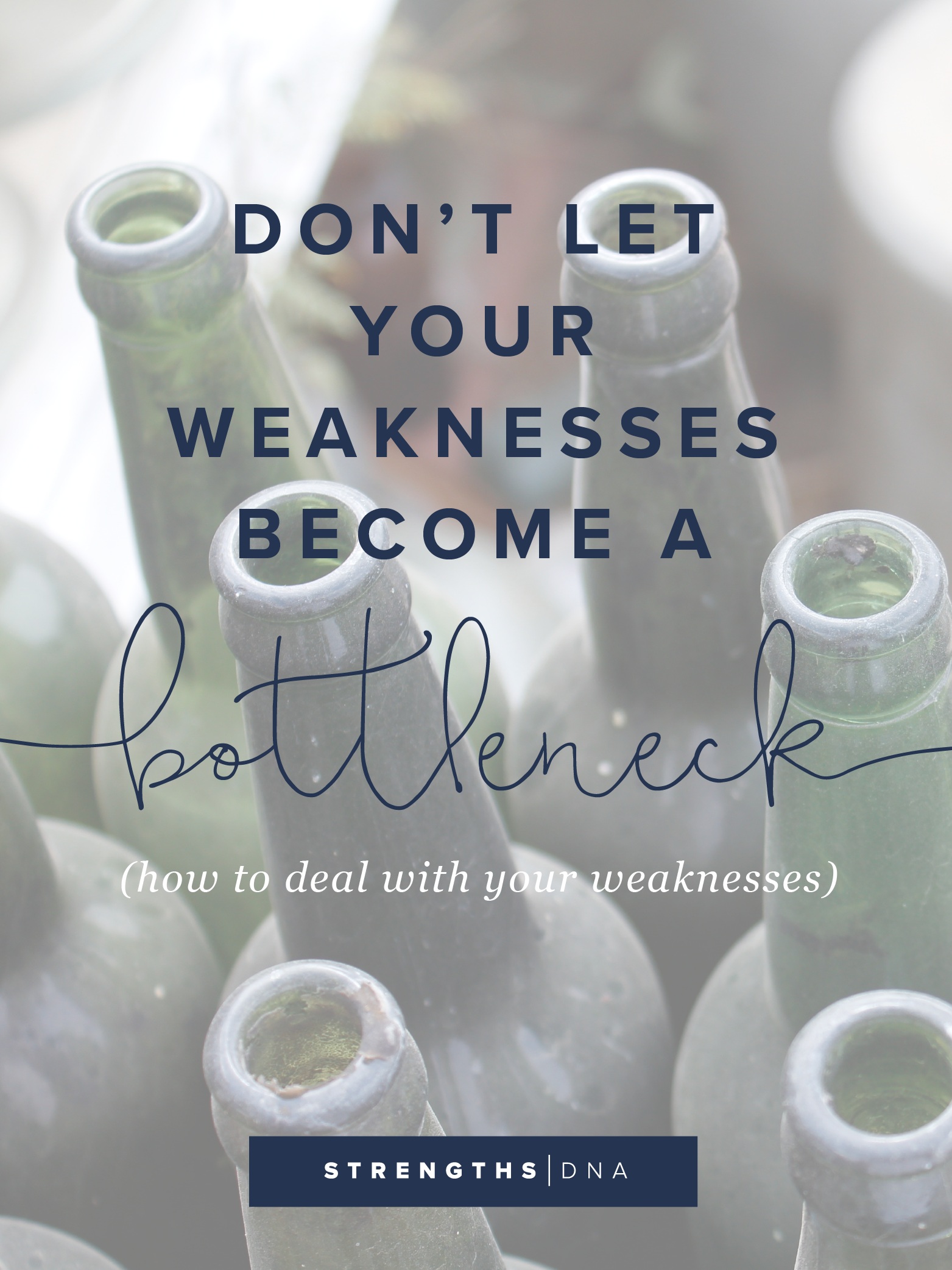 Don't Let Your Weaknesses Become a Bottleneck