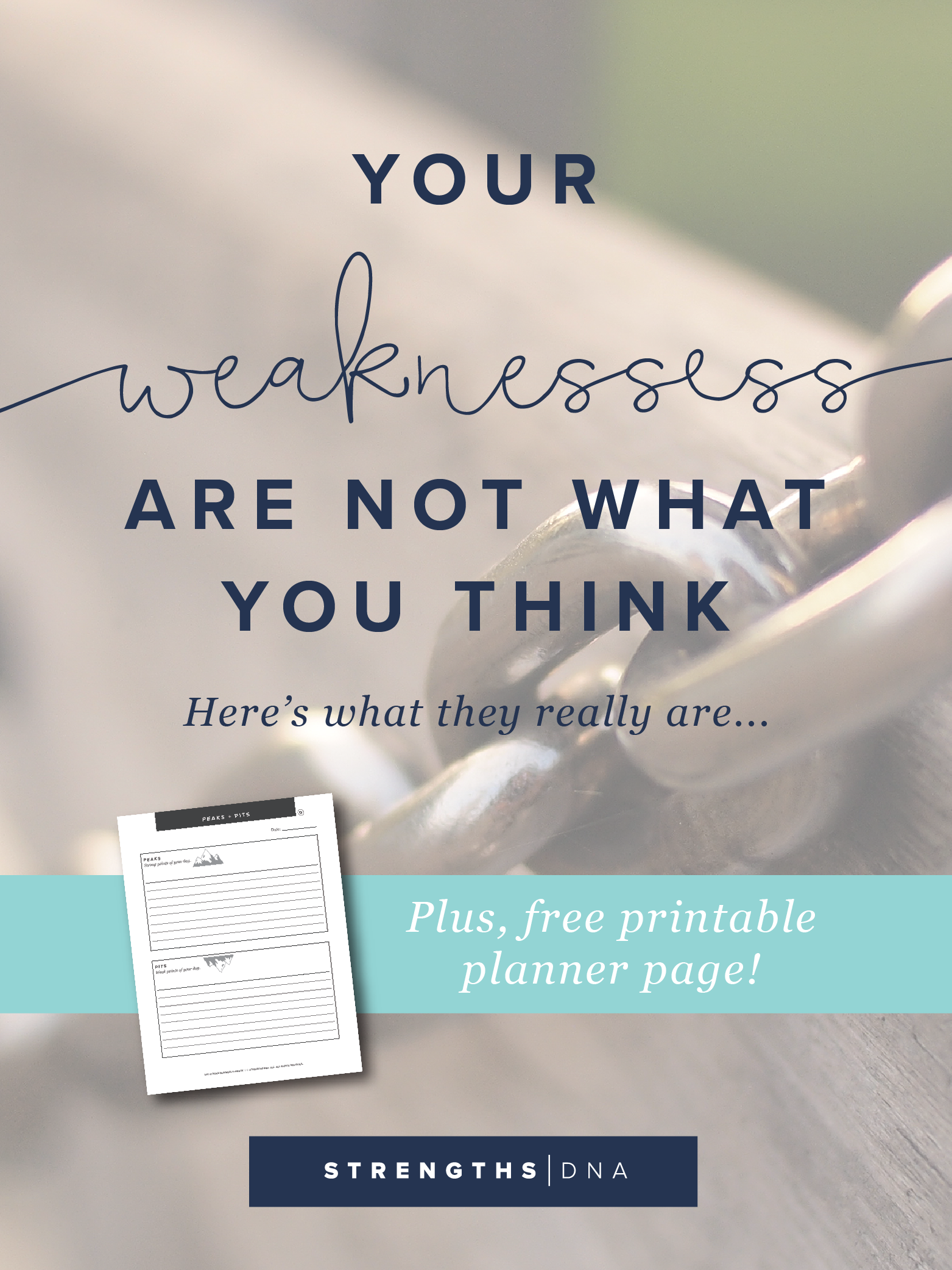 Your Weaknesses Are Not What You Think