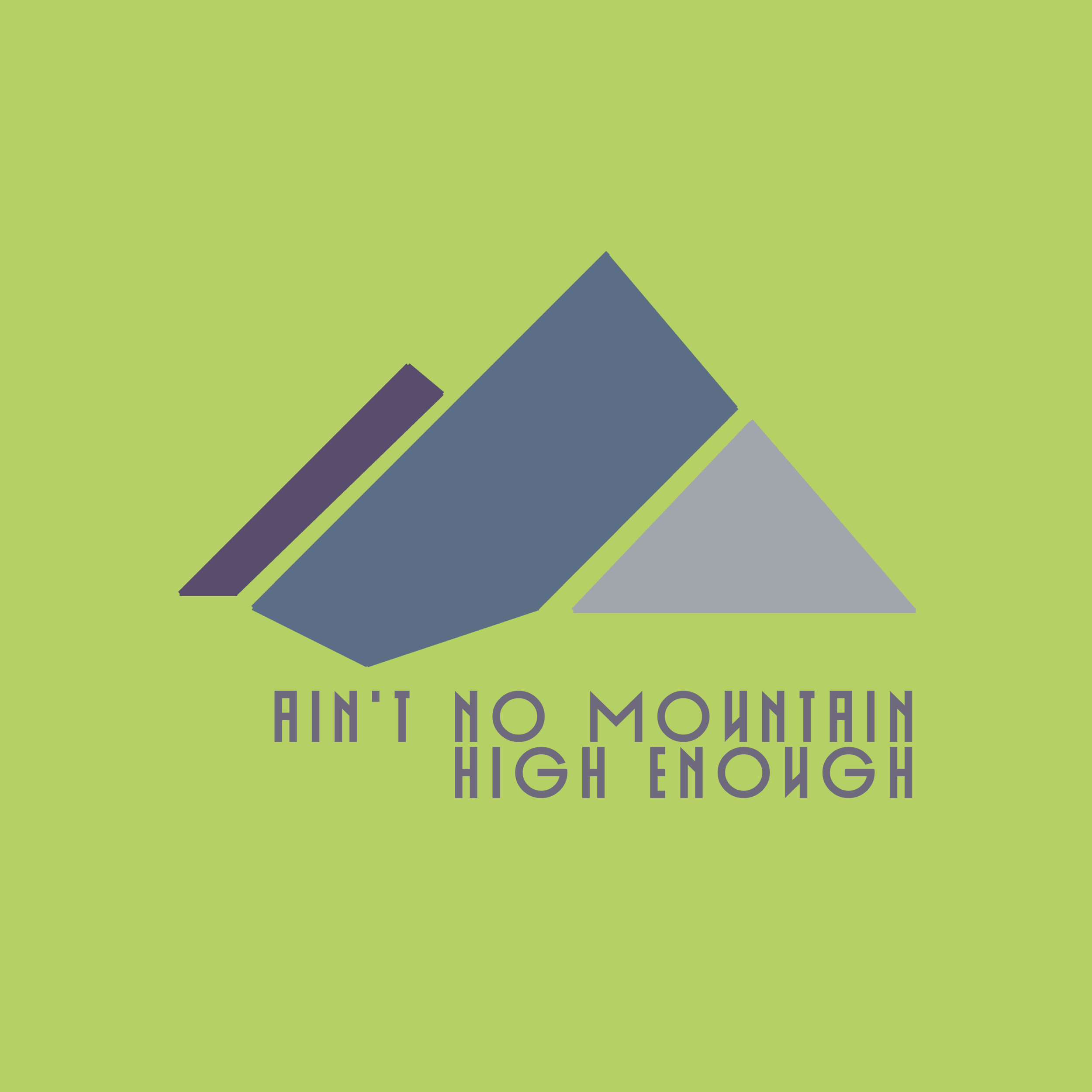 aint no mountain high enough.png