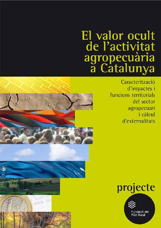 El valor ocult de l'activitat agropecuària a Catalunya