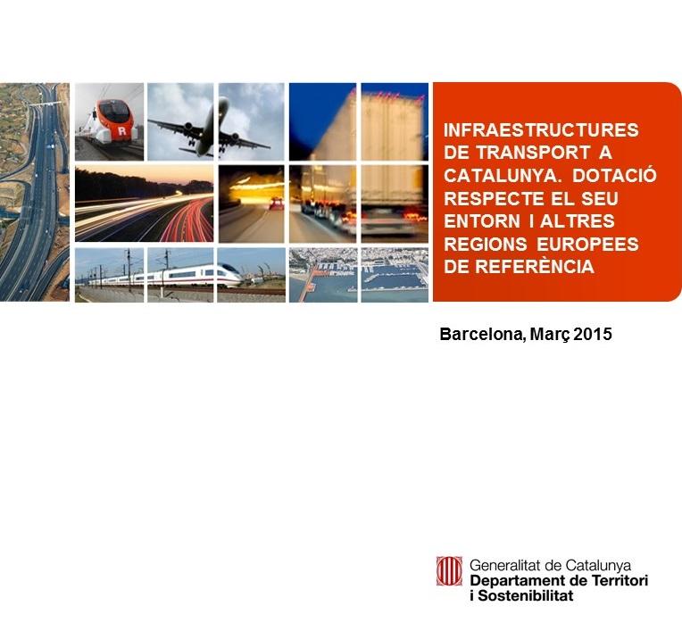 Infraestructures de transport a Catalunya dotació respecte el seu entorn i altres regions europees de referència