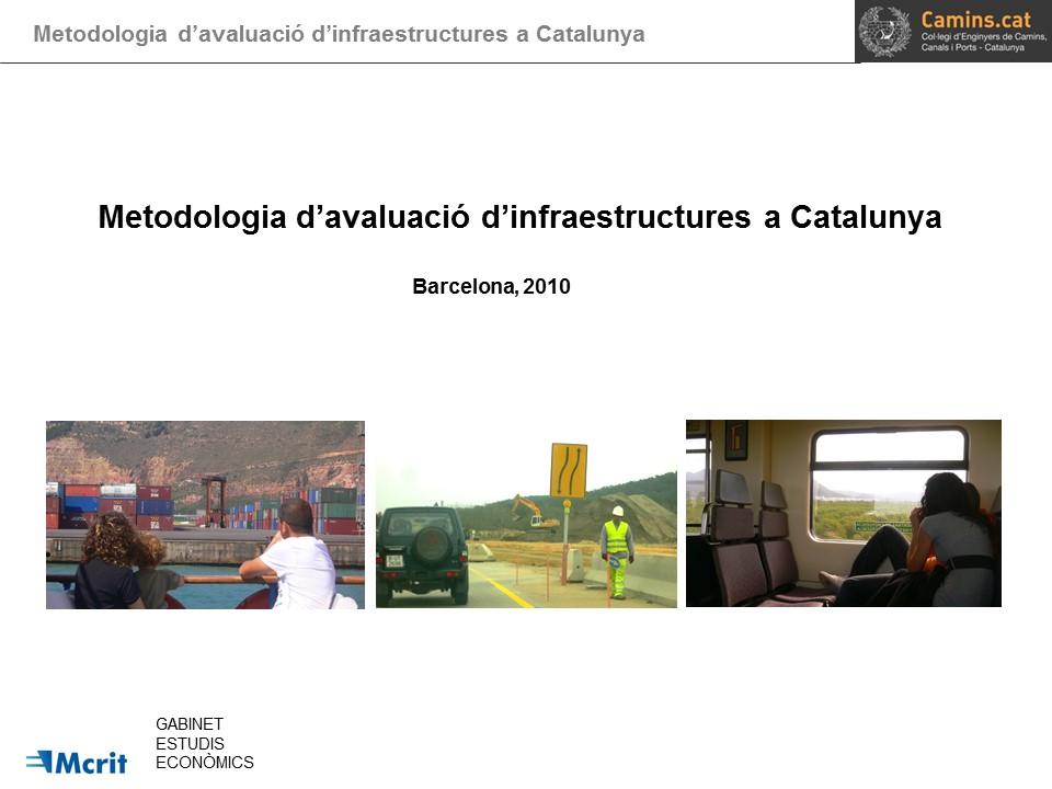 Metodologia d'avaluació d'infraestructures a Catalunya