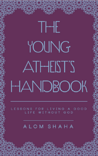 The Young Atheists Handbook