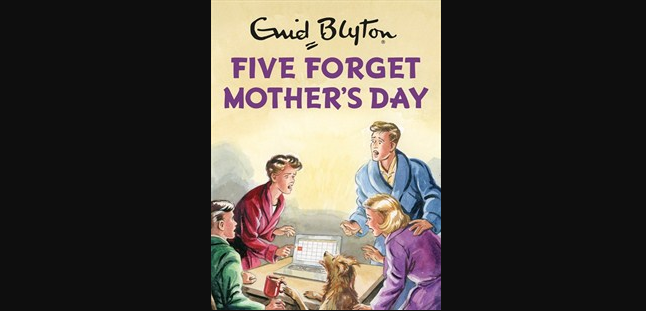 Five_Forget_Mothers_Day