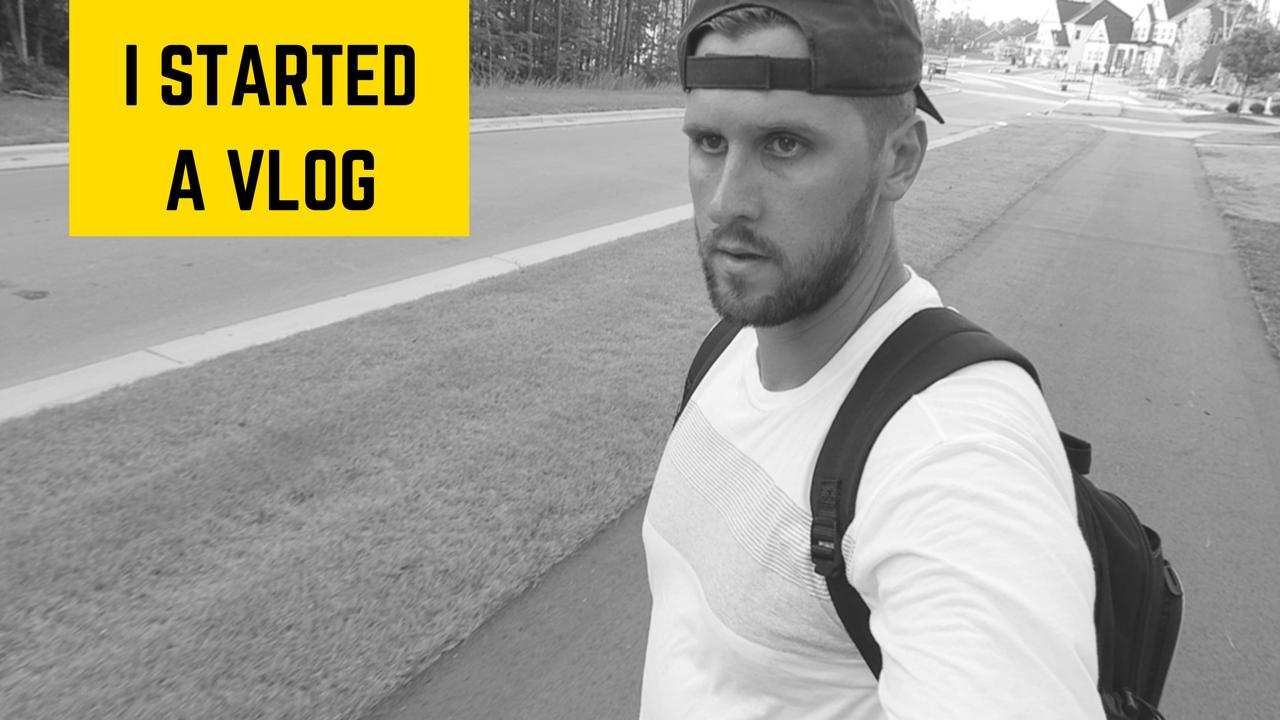 I started a Vlog -