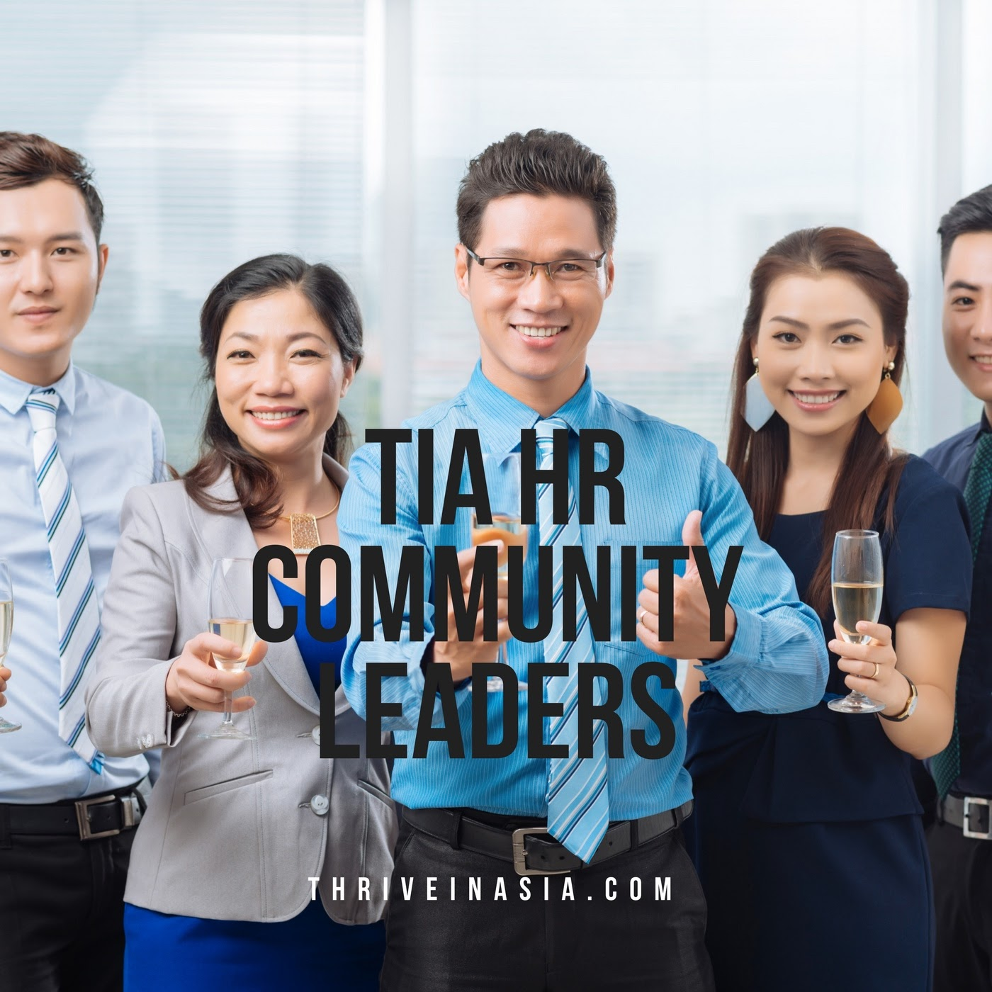 Thrive in Asia HR Community Leaders