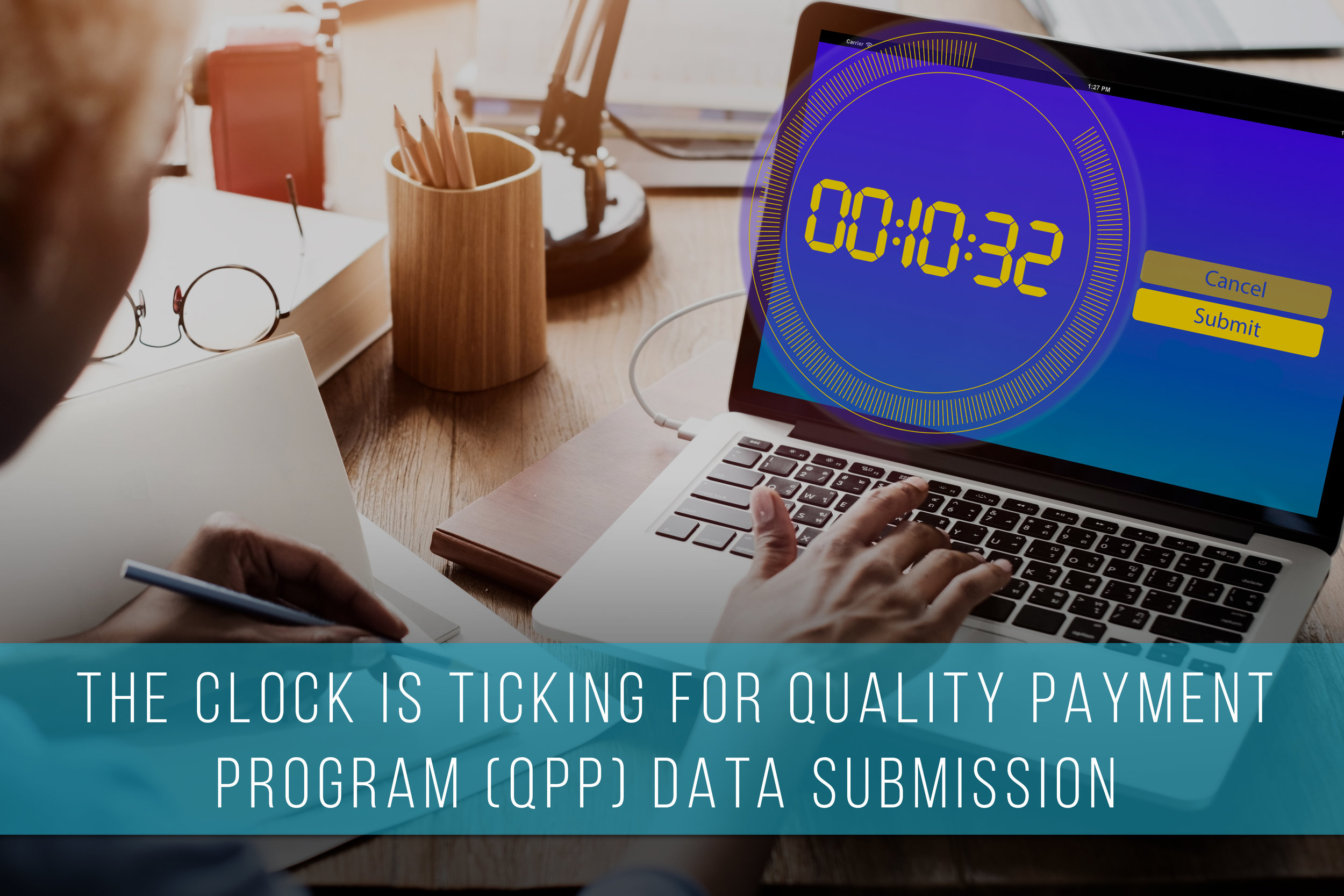The clock is ticking for qpp submission.jpg