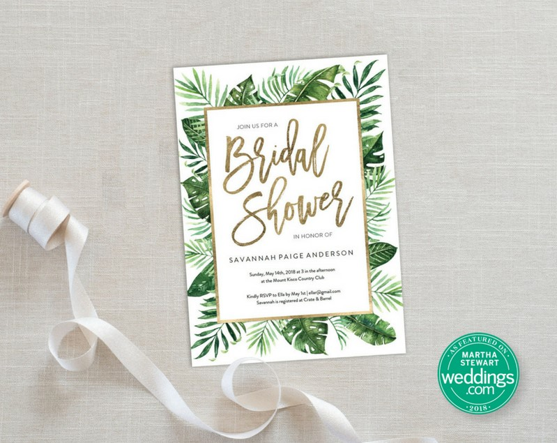 "As quoted in  Martha Stewart Wedding  ""Just because the bridal shower isn't taking place on a tropical island doesn't mean your invitations can't make you feel like you're lounging on a beach chair overlooking the ocean. These palms are sure to take you there."""