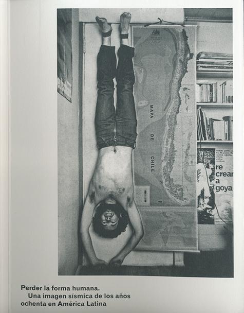 Perder la forma humana, Una imagen sismicade los años 80 en America Latina, Museo Reina Sofia