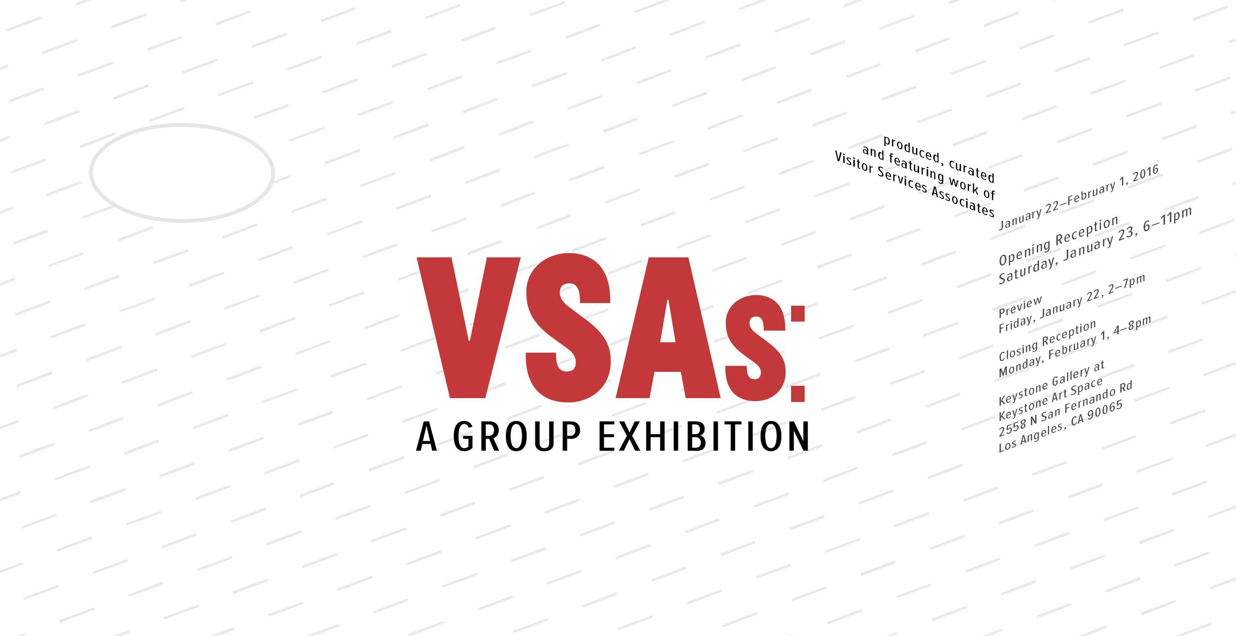 VSAs: A Group Exhibition at Keystone Art Space, January 22–February 1, 2016.