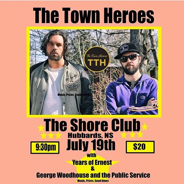 Coming up this Friday at @shoreclub.ca! @thetownheroes  w/ @yearsofernest and @gw_publicservice