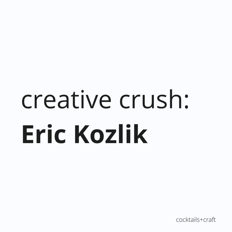 creative-crush-Eric-Kozlik