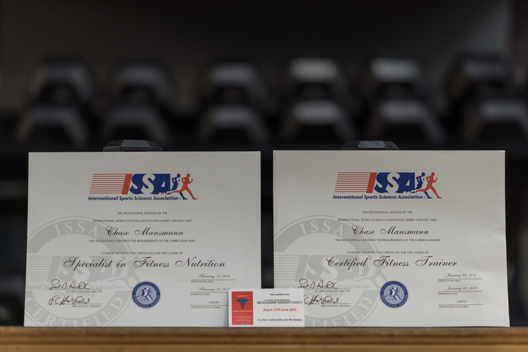 Certifications   ISSA Certified Fitness Trainer    ISSA Specialist in Fitness Nutrition    CPR/AED