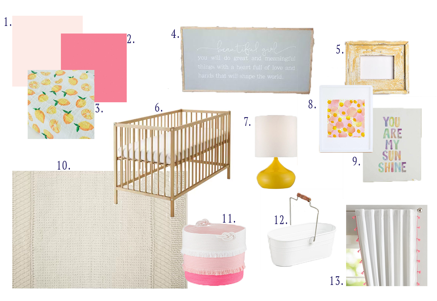 1. benjamin moore pink swirl pain t 2. benjamin moore strawberry shortcake paint  3. lemon changing pad cover  4. beautiful girl art  5. yellow wood frame  6. crib  7. yellow lamp  8. pink and yellow art  9. you are my sunshine art  10. sweater area rug  11. pink ombre basket  12. diaper holder  13. tassel curtains