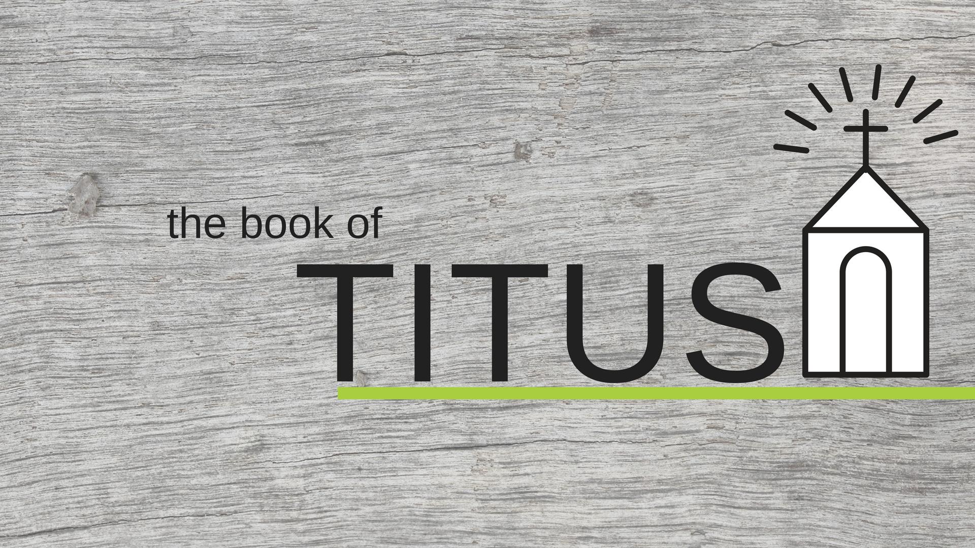 Titus_WorshipSlide.jpg