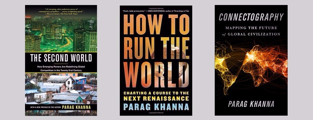 Khanna's revolutionary trilogy on the future of world order