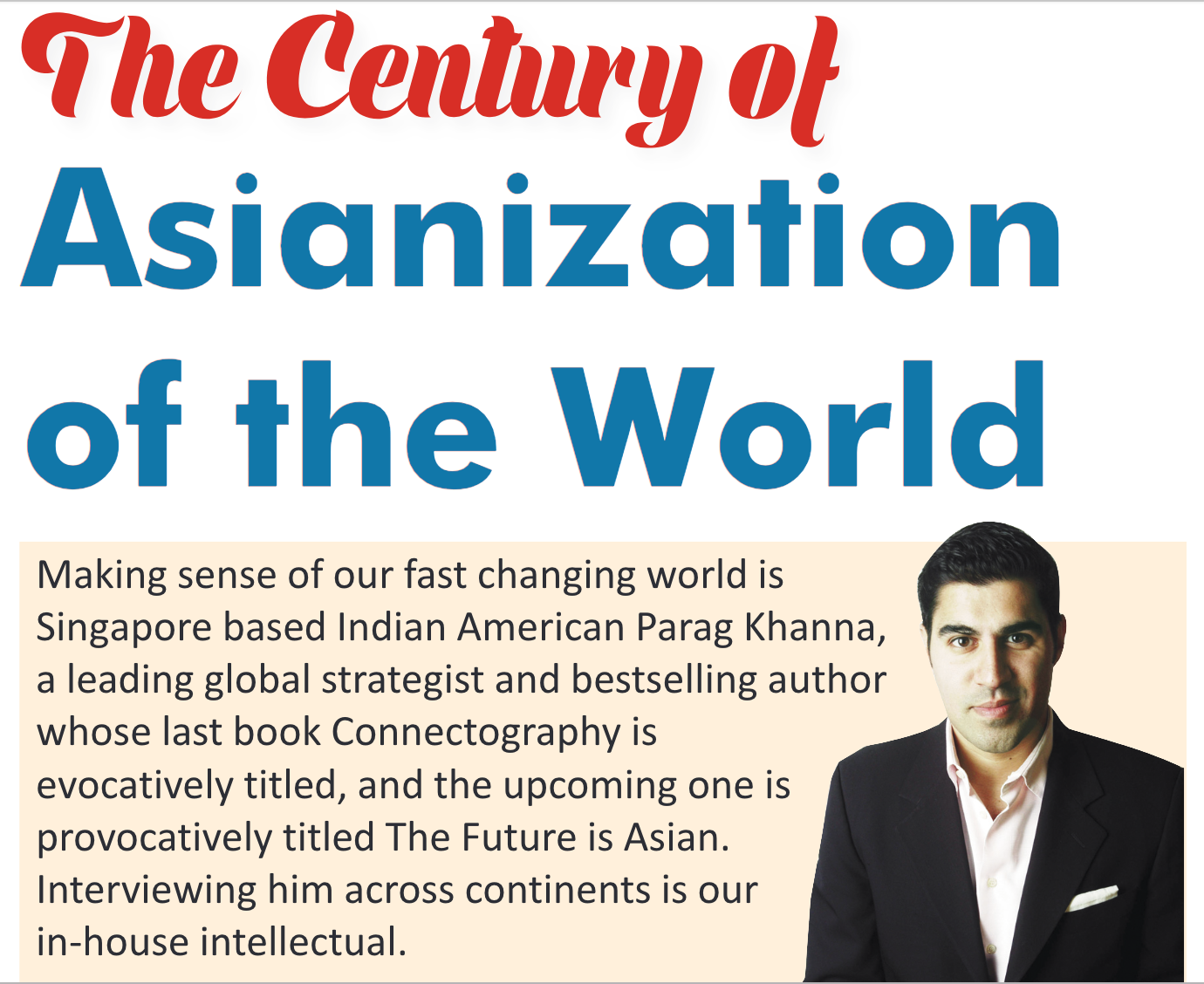 The Century of Asianization of the world Parag khanna.png