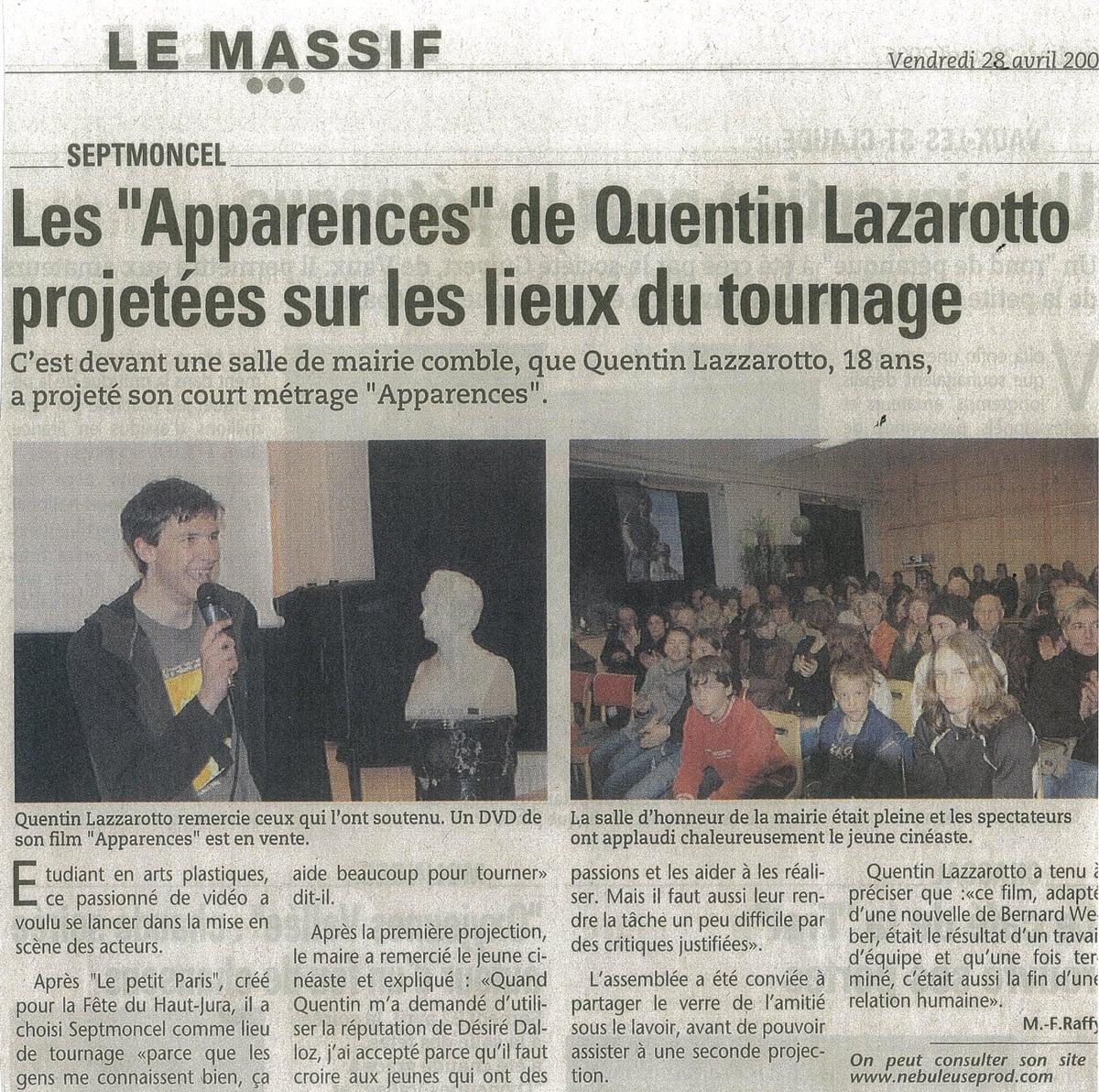 Les Apparences de Quentin Lazzarotto projetées sur les lieux du tournage