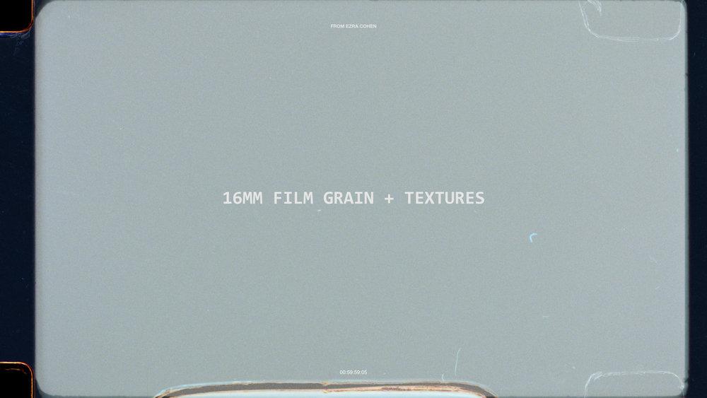 16mm Film Grain + Textures — Ezra Cohen