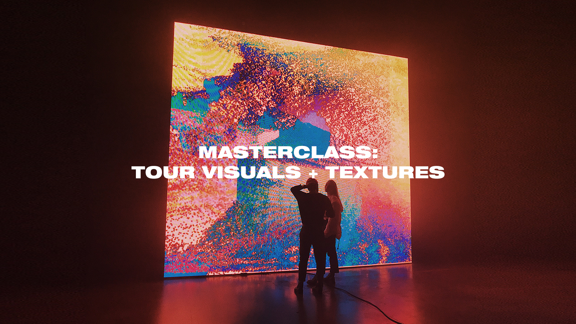 MASTERCLASS: TOUR VISUALS + TEXTURES | $119  Learn how to create stunning visuals and textures for your films and live shows!  GET 60+ TOUR VISUAL ELEMENTS FOR FREE ($49 VALUE)!