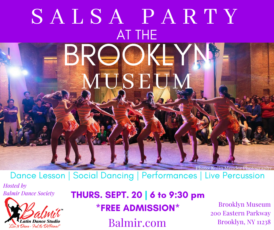 SALSA PARTY AT THE BROOKLYN MUSEUM September 20, 2018