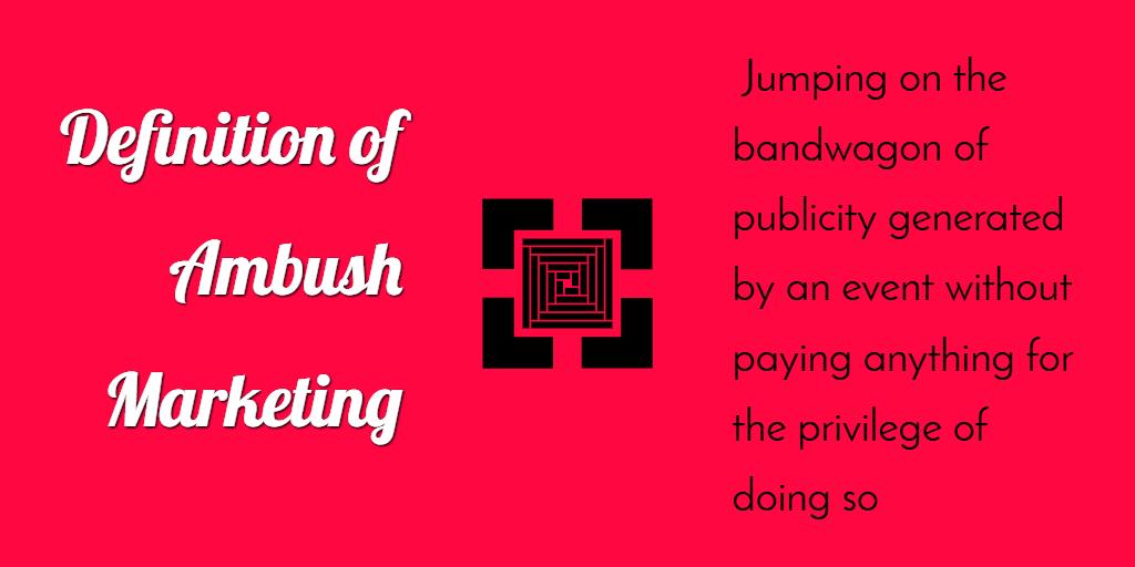 The Definition of Ambush Marketing