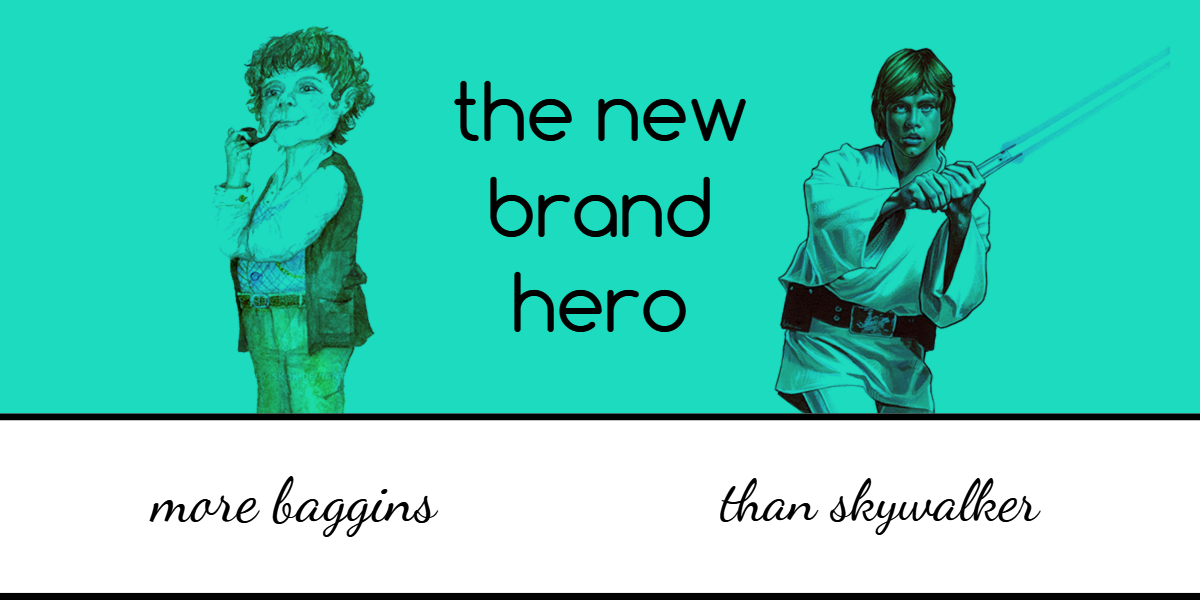 the new brand hero is more Baggins than Skywalker