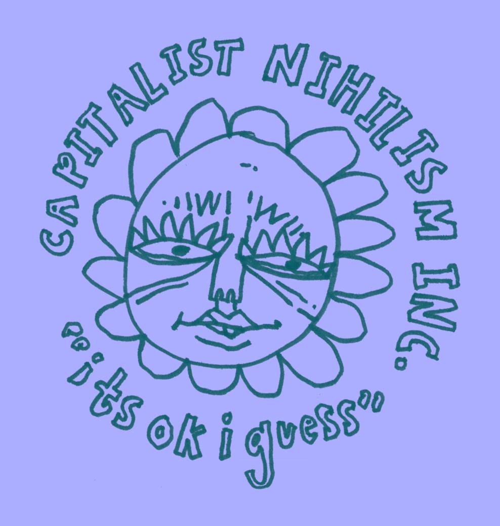 Capitalist Nihilism Inc.  (@capitalist.nihilism)   March 2019 (ongoing)
