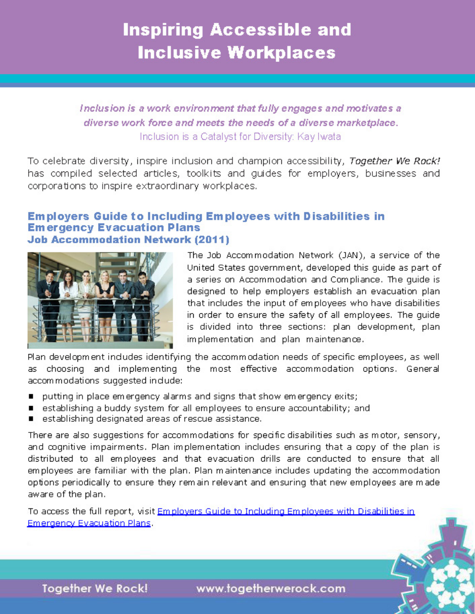Inspiring Accessible and Inclusive Workplaces                                To inspire  employers, businesses and corporations to create extraordinary workplaces, this We Rock! resource features selected articles, toolkits and guides to effect change.