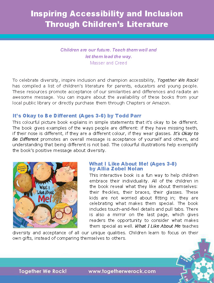 Inspiring Accessibility and Inclusion Through Children's Literature    This We Rock! resource is a listing of selected books for young readers with a focus that celebrates differences and embraces communities where everyone belongs.